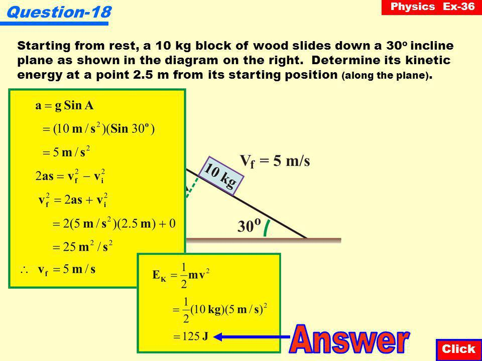 Physics Ex-36 Question-17 Click A 2 kg cart is traveling at 10 m/s on a horizontal surface towards some sand.