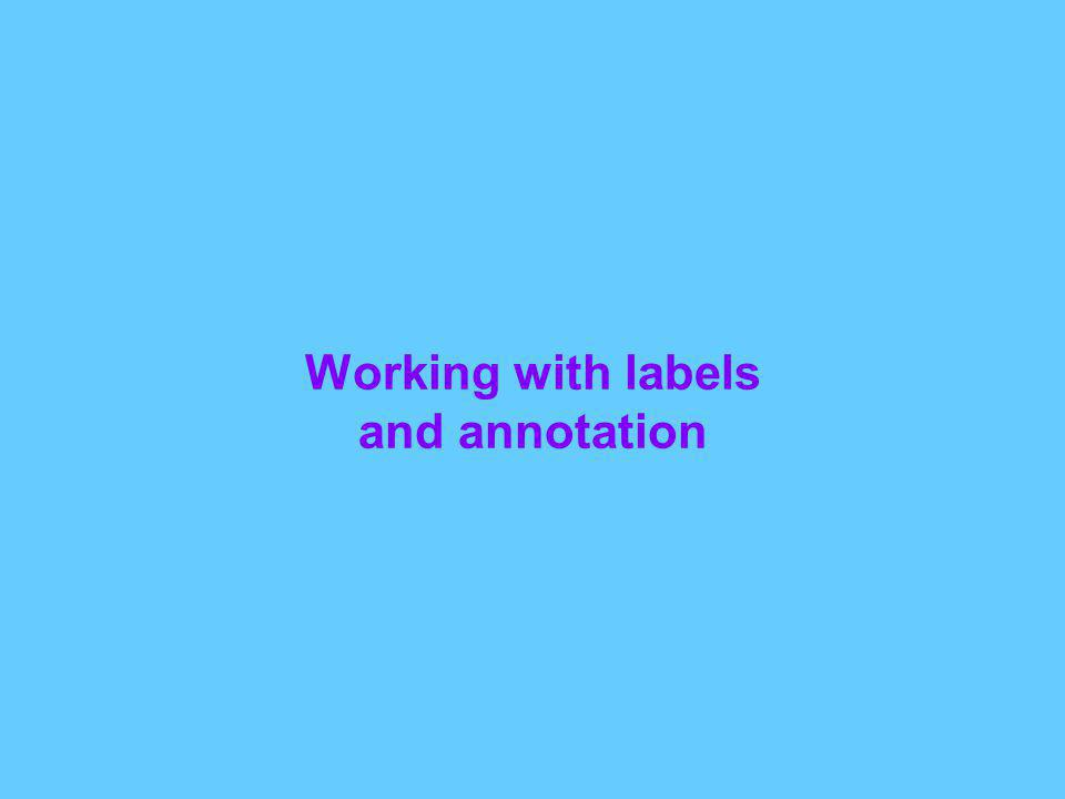 Working with labels and annotation