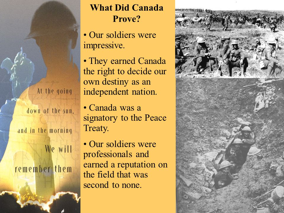What Did Canada Prove. Our soldiers were impressive.