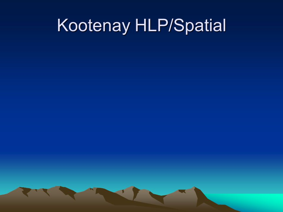 Kootenay HLP/Spatial