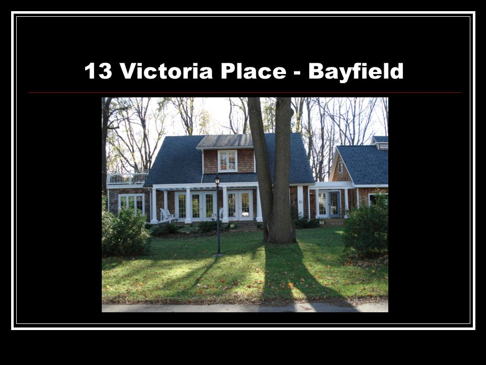 13 Victoria Place - Bayfield