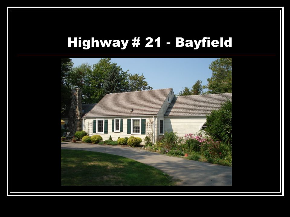 Highway # 21 - Bayfield