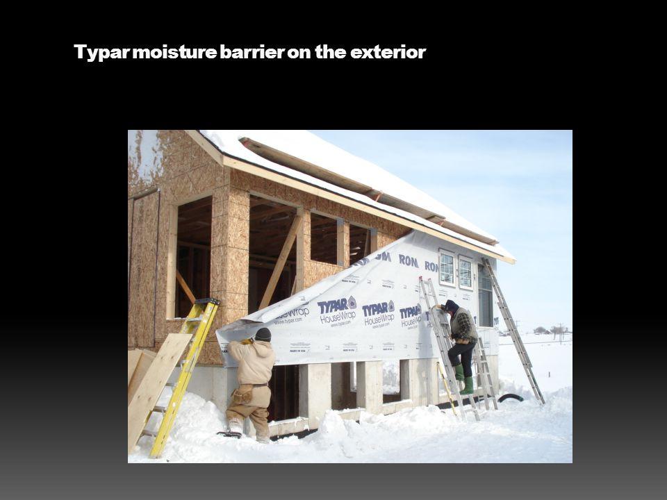 Typar moisture barrier on the exterior