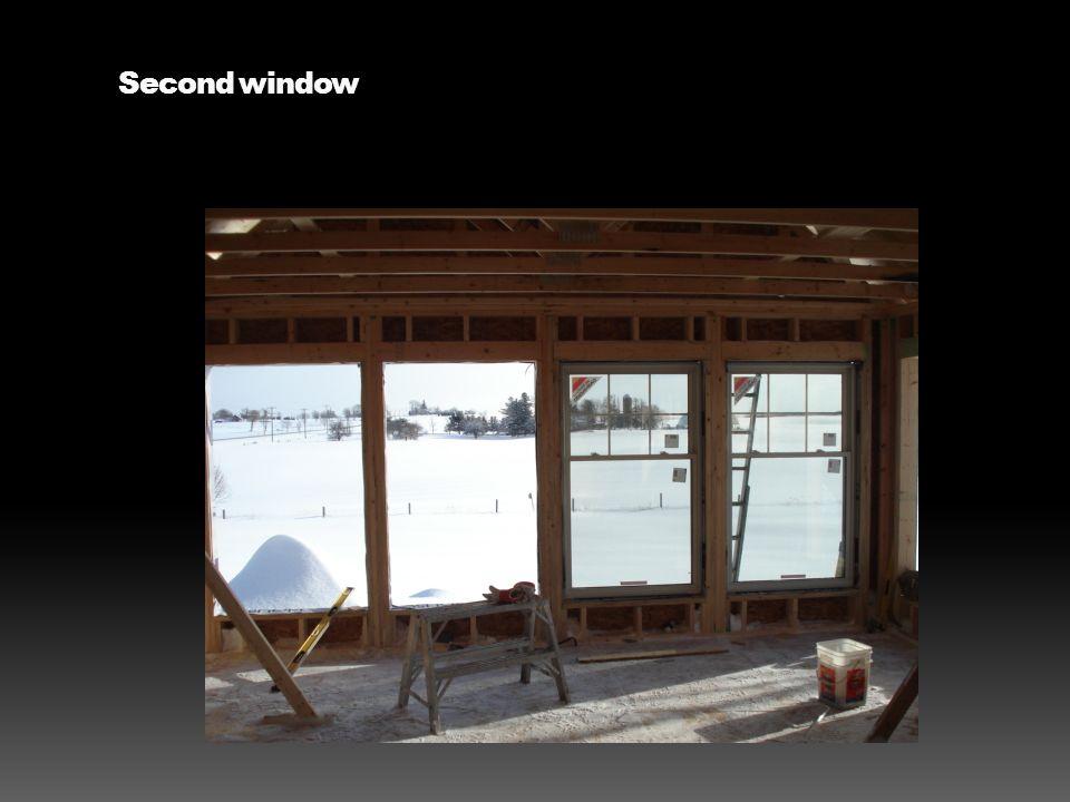 Second window