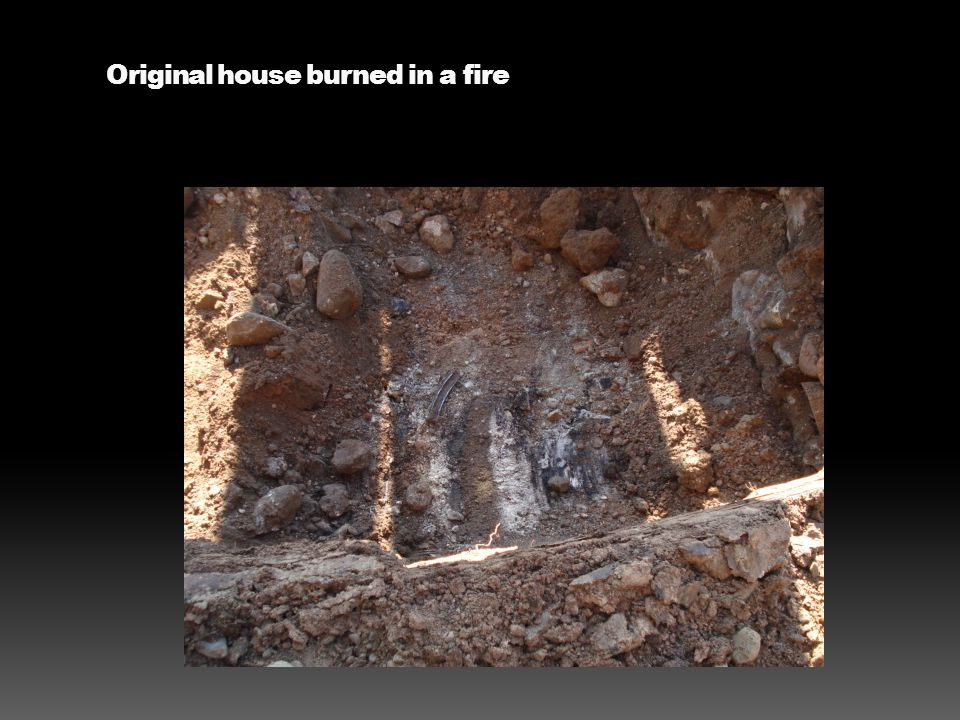 Original house burned in a fire