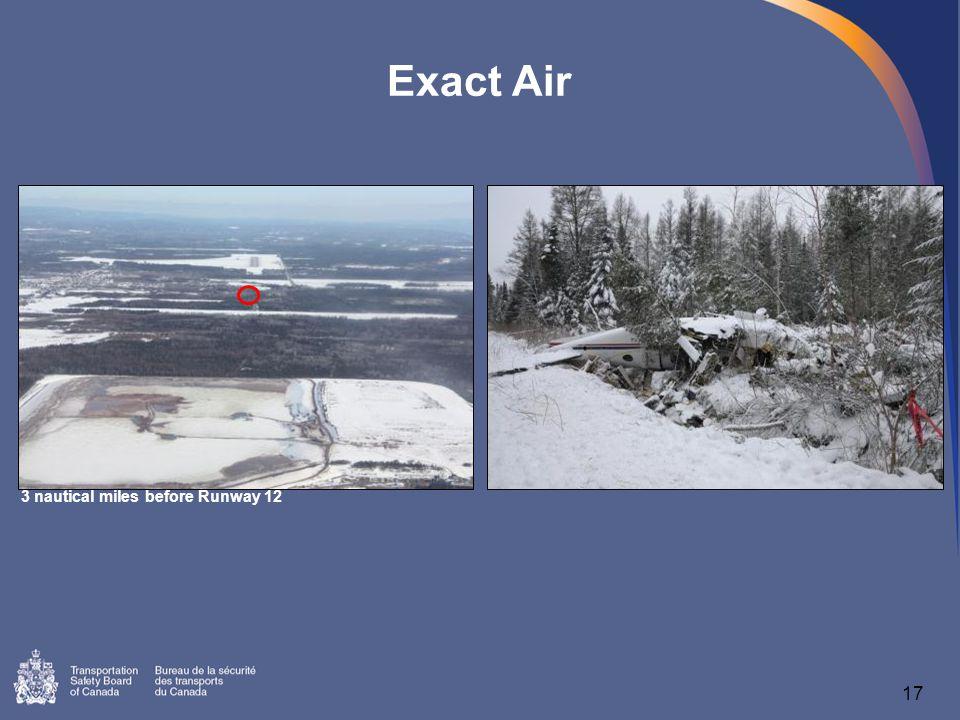 17 Exact Air 3 nautical miles before Runway 12
