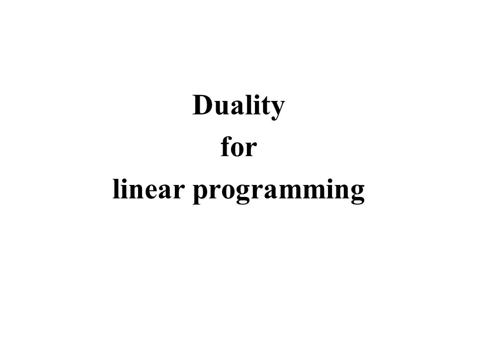 Duality for linear programming