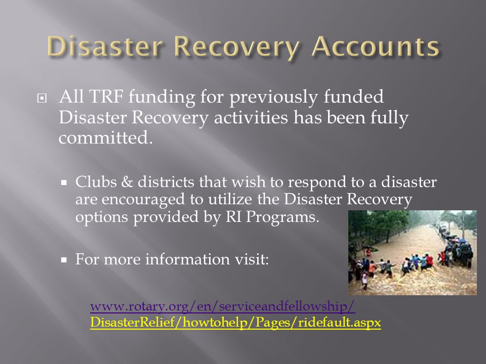  All TRF funding for previously funded Disaster Recovery activities has been fully committed.