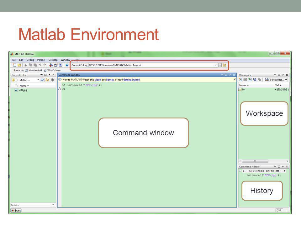 Matlab Environment Workspace History Command window