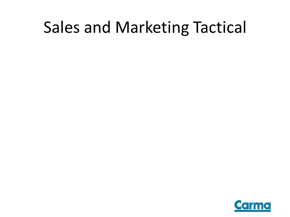 Sales and Marketing Tactical