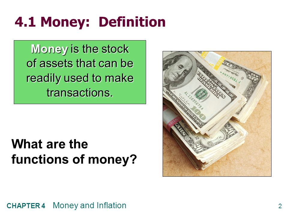 3 CHAPTER 4 Money and Inflation The central bank  Monetary policy is conducted by a country's central bank.