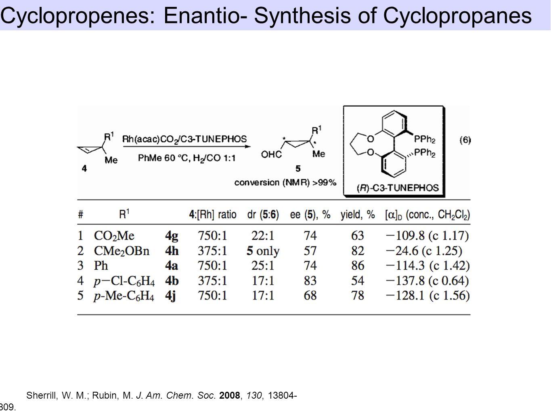 Sherrill, W. M.; Rubin, M. J. Am. Chem. Soc. 2008, 130, 13804- 13809.