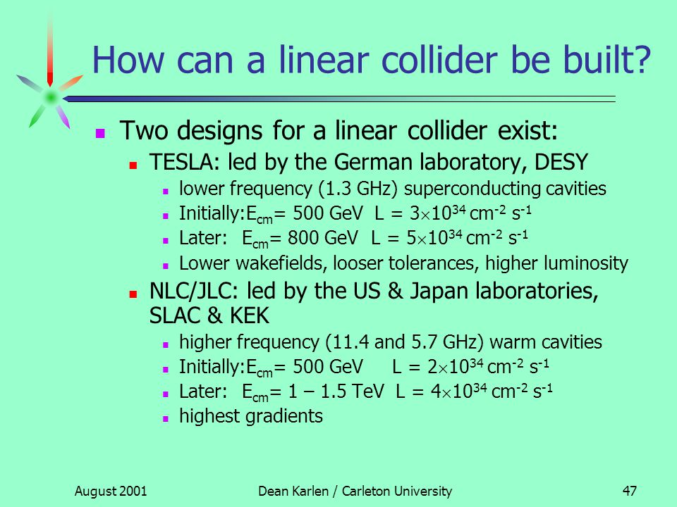 Outline What is a linear collider. Why build a linear collider.