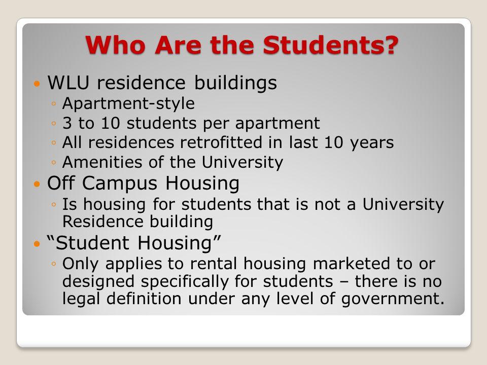 Market 2010: *CMHC Rental Market Statistics, October 2010 ◦4628 total units ◦172 vacant ◦Vacancies:  1 bedroom – 4.3%  2 bedroom – 4%  3+ bedroom – 1.8% ◦Average Rent:  1 bedroom - $695/month  2 bedroom - $778/month ($389/room)  3 bedroom - $839/month ($279/room)