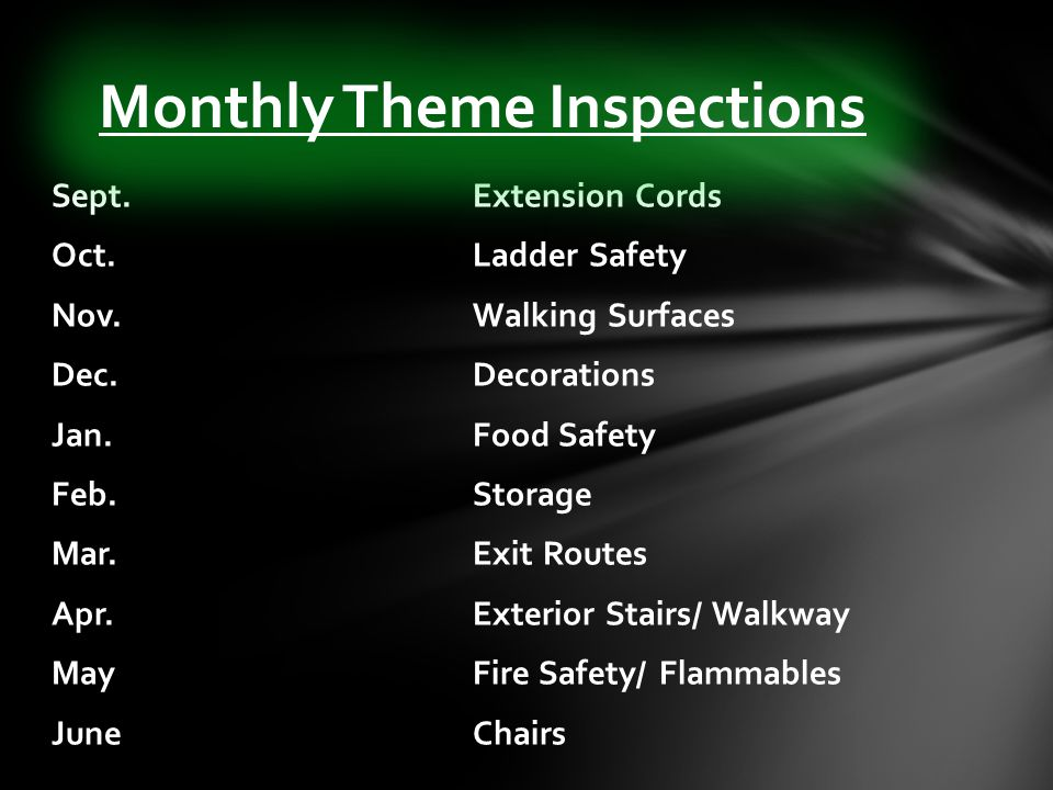 Sept.Extension Cords Oct. Ladder Safety Nov. Walking Surfaces Dec.