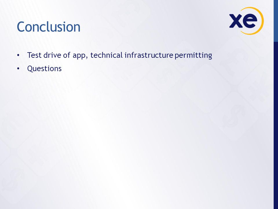 Conclusion Test drive of app, technical infrastructure permitting Questions