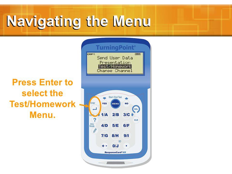 Test/Homework Mode Test/Homework Mode is momentarily displayed.