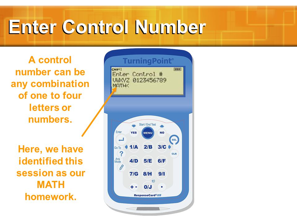 Enter Control Number A control number can be any combination of one to four letters or numbers.