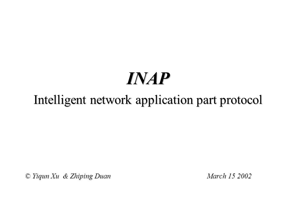 INAP Protocol Architecture ---Multiple coordinated INAP Protocol Architecture ---Multiple coordinated (interactions will be happened among several SAO's, MACF will be offered to provide a coordinating function among those SAO's, each of which interacts with an SAO in a remote PE.) SAO: Single association object SACF: Single association control function MACF:Multiple association control function ASE: Application service element INAP: the collection of specifications of all in ASE's TCAP:transaction capabilities application part SCCP: service switching and control point MTP: Message Transfer Part Application Process SCCP MTP ASE's SACFSACF TCAP SAO MACF ASE's SACFSACF TCAP SAO