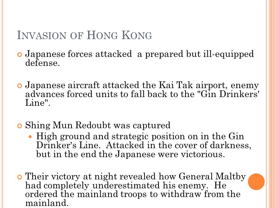 I NVASION OF H ONG K ONG Japanese forces attacked a prepared but ill-equipped defense.