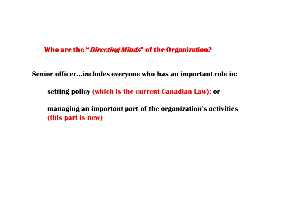 Who are the Directing Minds of the Organization.