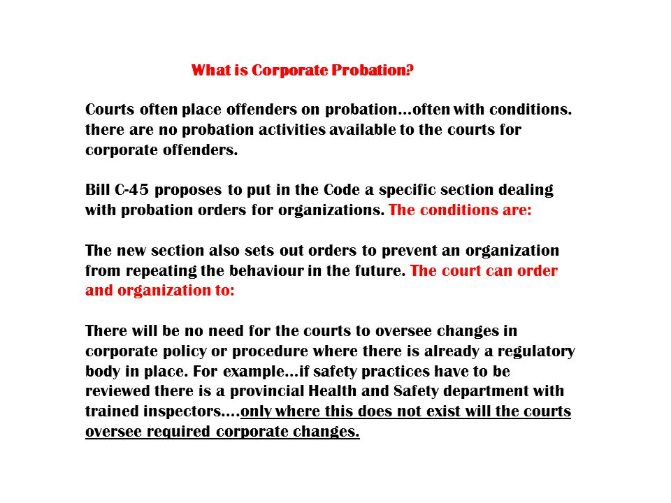 What is Corporate Probation. Courts often place offenders on probation…often with conditions.