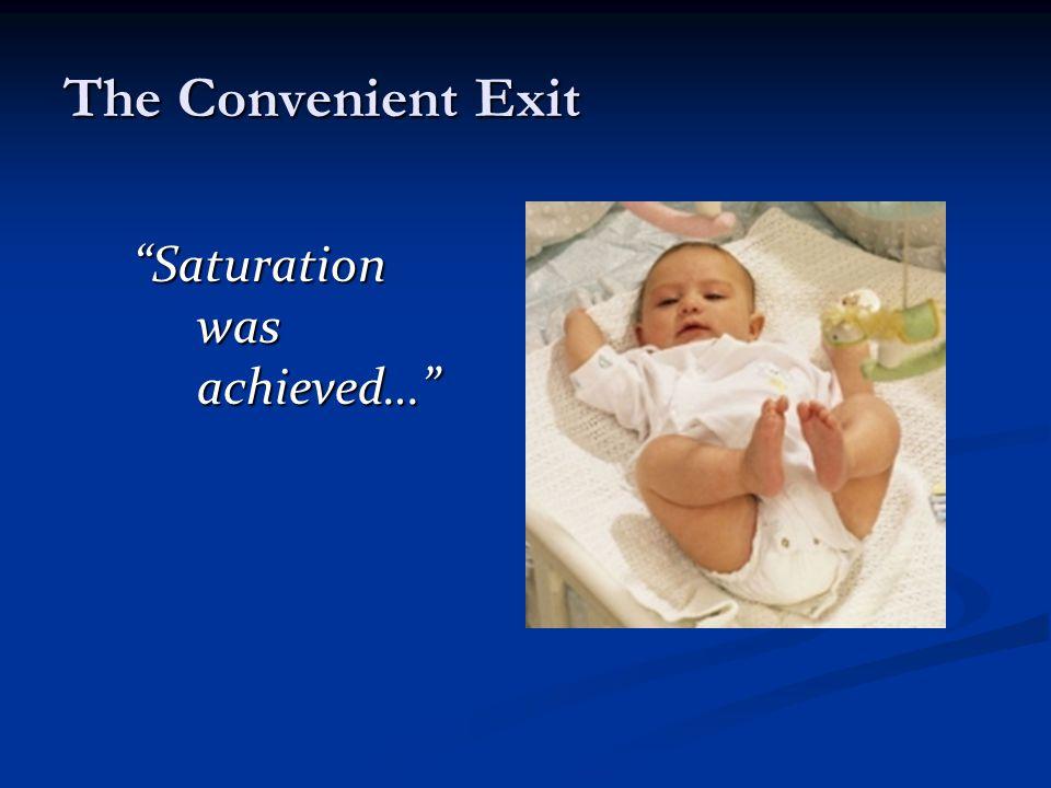The Convenient Exit Saturation was achieved…