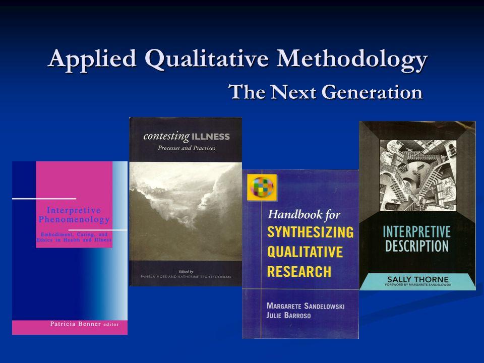 Applied Qualitative Methodology The Next Generation