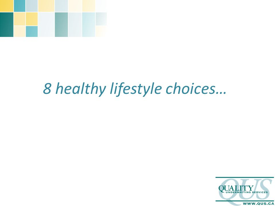 8 healthy lifestyle choices…