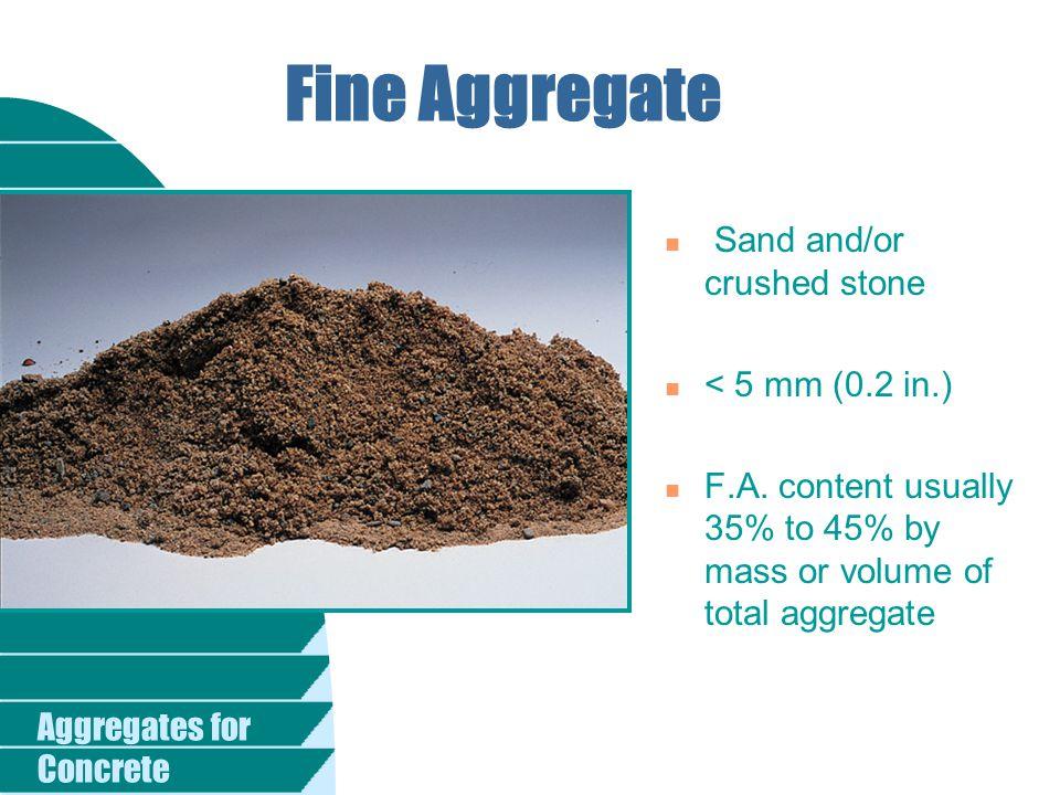 Aggregates for Concrete Heavyweight Aggregate n Barite n Limonite n Magnetite n Ilmenite n Hematite n Iron n Steel punchings or shot ASTM C 637, C 638 (Radiation Shielding) Produce high-density concrete up to 6400 kg/m 3 (400 lb/ft 3 )