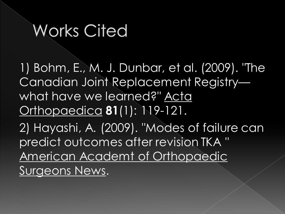 1) Bohm, E., M. J. Dunbar, et al. (2009).