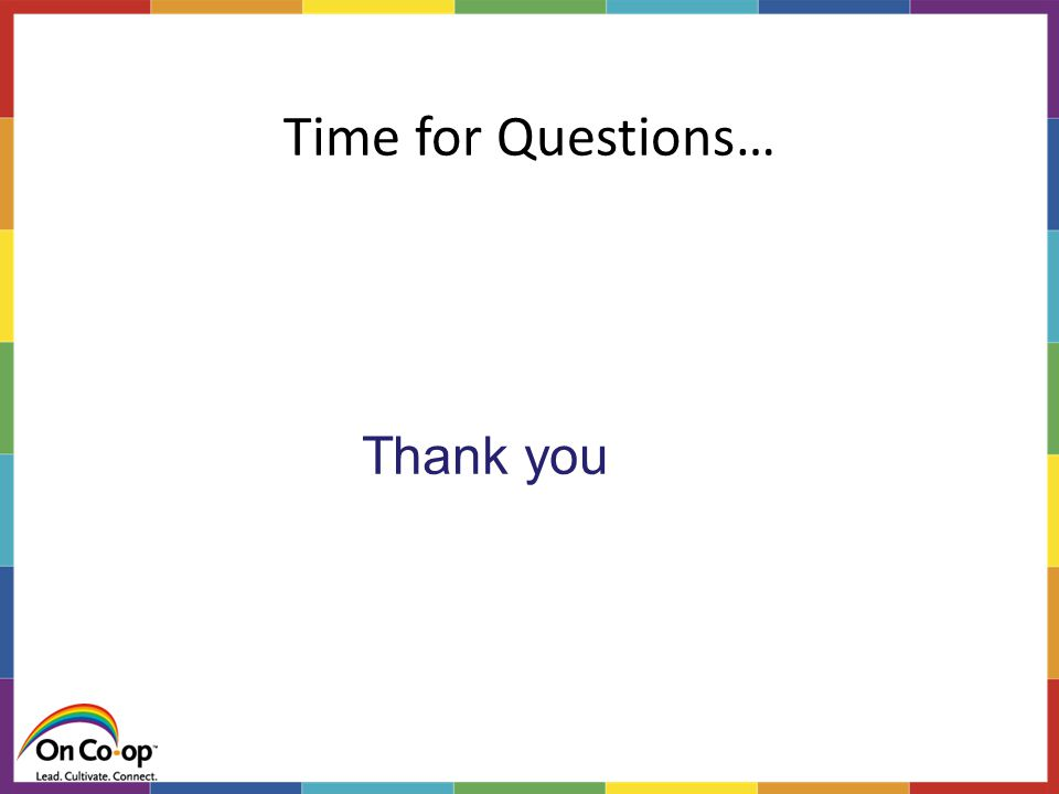 Time for Questions… Thank you