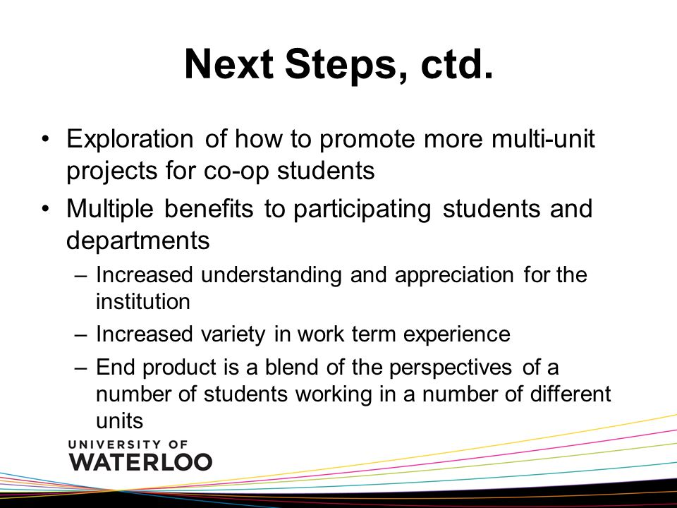 Next Steps, ctd.