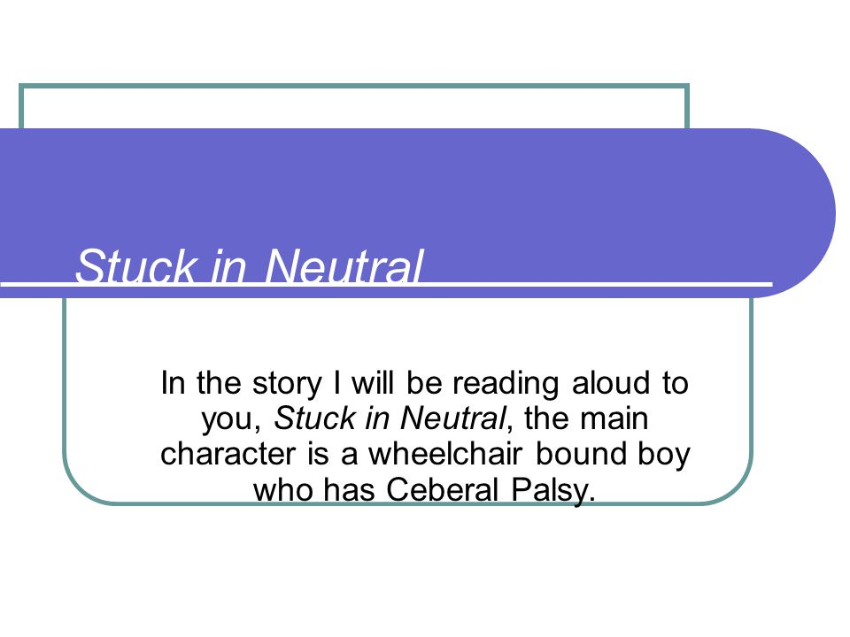 An Atypical Look at CP CP= Cerebral Palsy