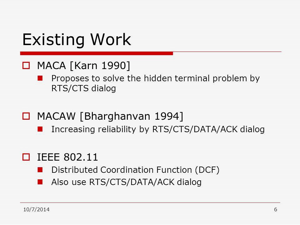 10/7/20147 RTS/CTS dialog (1) RTS Defer Any node hearing this RTS will defer medium access
