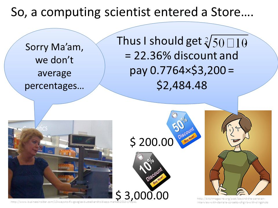 So, a computing scientist entered a Store….