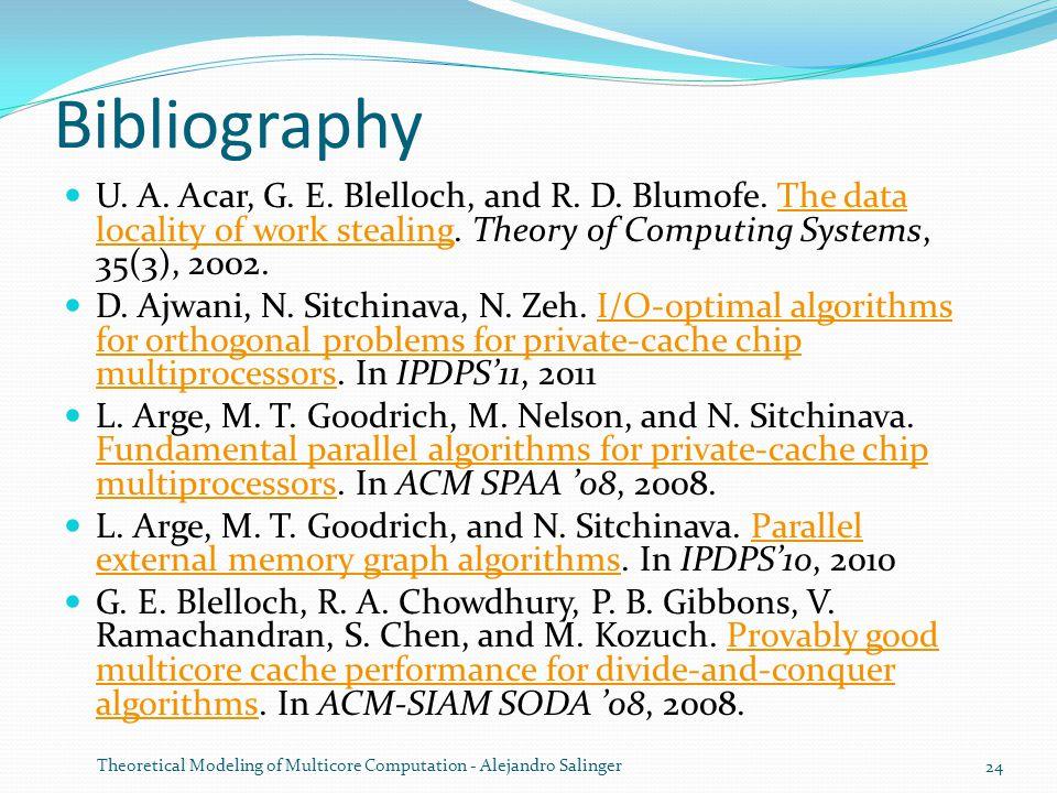 Bibliography U. A. Acar, G. E. Blelloch, and R.