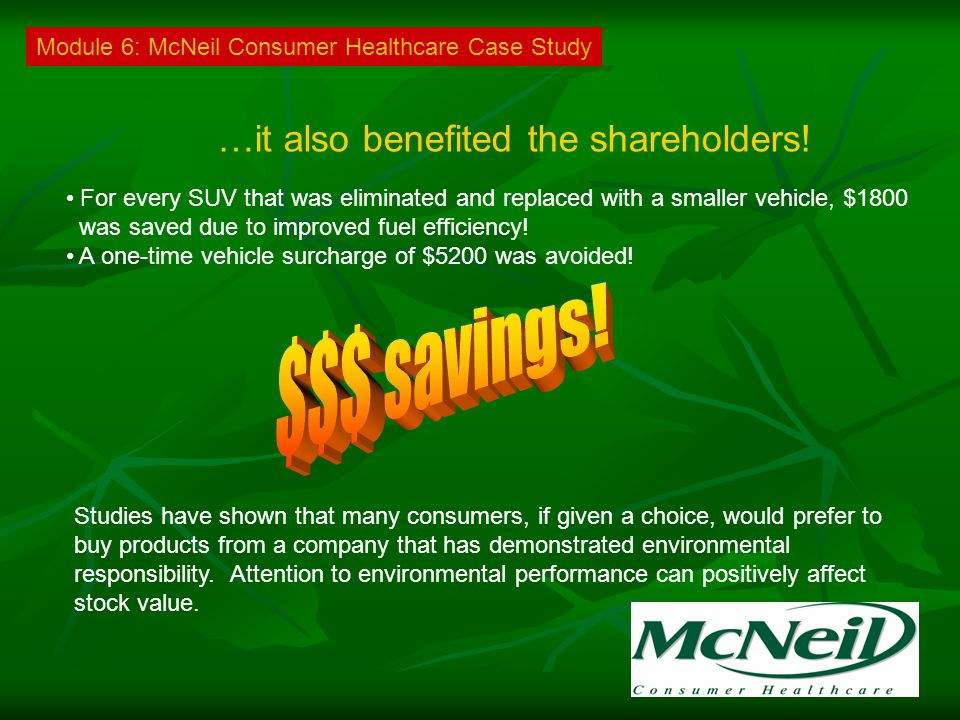 …it also benefited the shareholders.