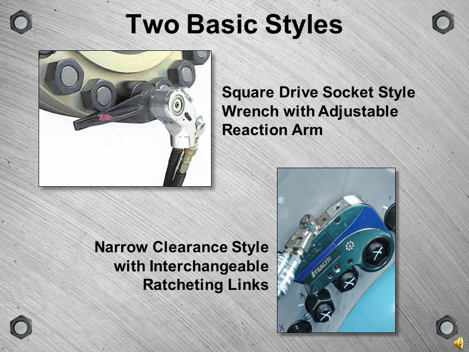 GROUPSCENEVERSIONTYPE POWER IN A SMALL SIZE PRECISE CONTROL AND REPEATABILITY VERSATILITY Modern Hydraulic Wrenches