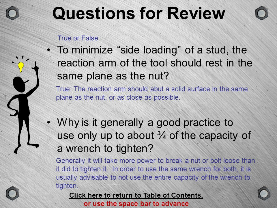 GROUPSCENEVERSIONTYPE Questions for Review The power output of a hydraulic wrench depends on the diameter of its piston and what other factor.