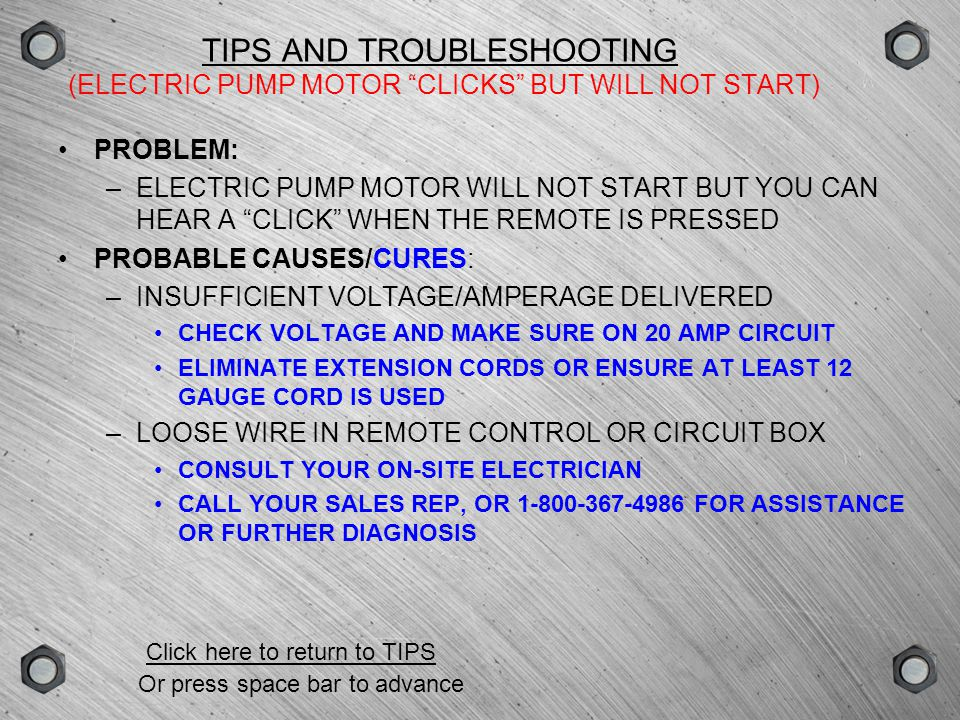 GROUPSCENEVERSIONTYPE TIPS AND TROUBLESHOOTING TOOL LOCKED ON PUMP PRESSURIZES BUT TOOL WON T ADVANCE PUMP MOTOR RUNS BUT WON T BUILD PRESSURE PUMP MOTOR CLICKS BUT WON T START AIR MOTOR RUNS SLOWLY OR PUMP WON T CYCLE PUMP WON T BUILD FULL PRESSURE OR NEEDLE BOUNCESPUMP WON T BUILD FULL PRESSURE OR NEEDLE BOUNCES Click on an item to view or press space bar to advance Click here to return to table of contents
