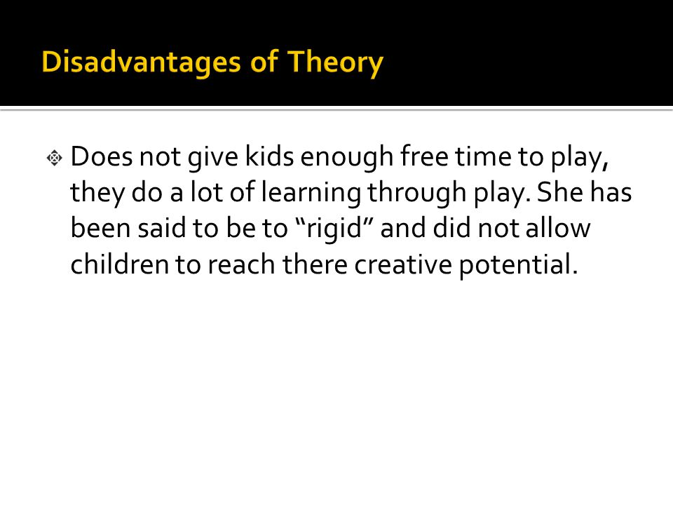 "Does not give kids enough free time to play, they do a lot of learning through play. She has been said to be to ""rigid"" and did not allow children to"