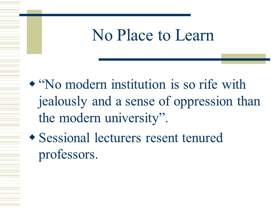 No Place to Learn  Dedicated teachers often despise researchers who ignore their students with impunity.