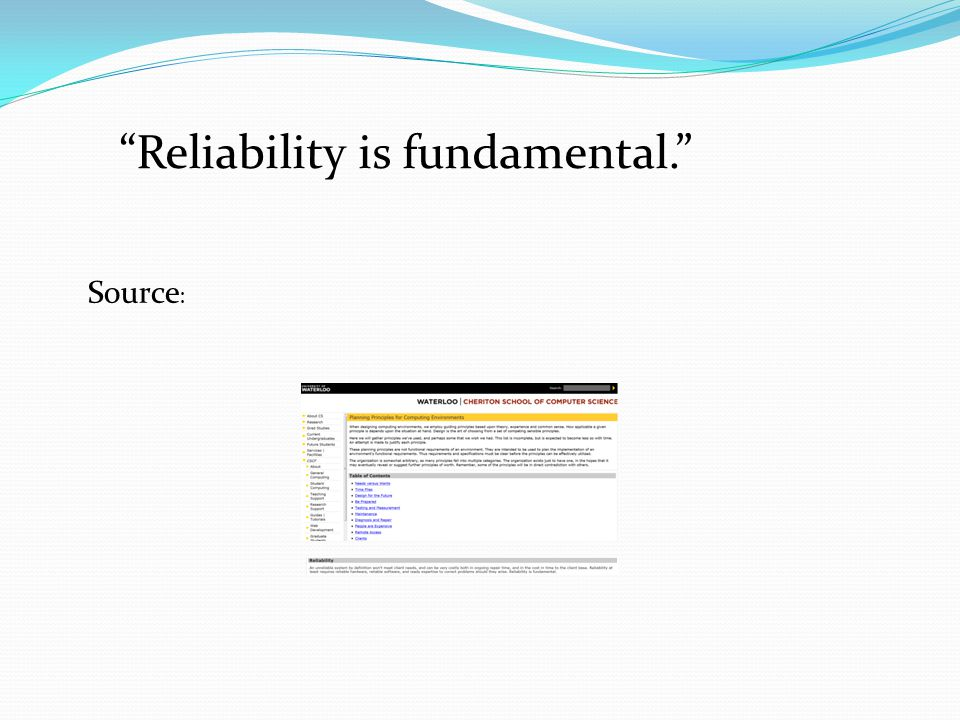 """""""Reliability is fundamental."""" Source :"""