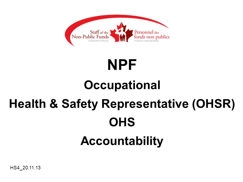 NPF Occupational Health & Safety Representative (OHSR) OHS Accountability HS4_20.11.13