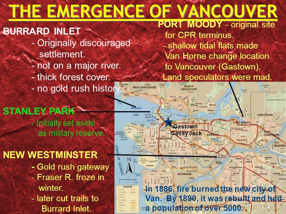 THE EMERGENCE OF VANCOUVER BURRARD INLET - Originally discouraged settlement.