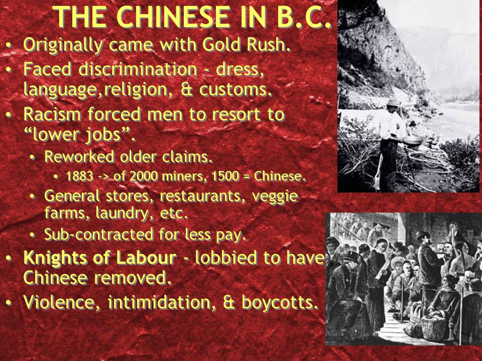 THE CHINESE IN B.C. Originally came with Gold Rush.