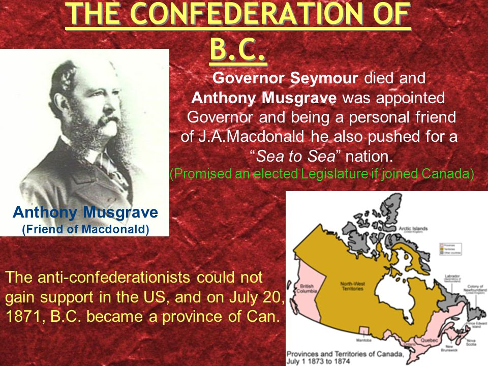 THE CONFEDERATION OF B.C.