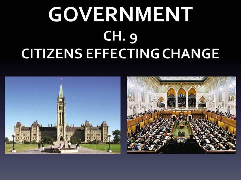 GOVERNMENT CH. 9 CITIZENS EFFECTING CHANGE
