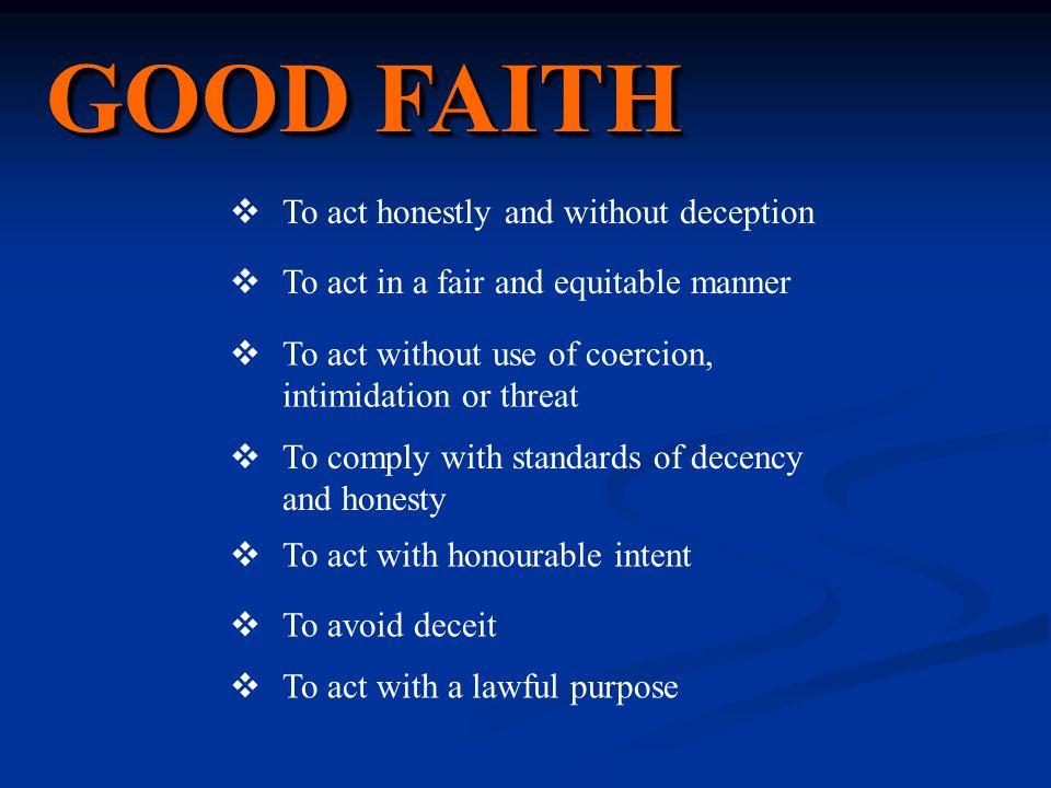 GOOD FAITH HONESTYHONESTY CARECARE DILIGENCEDILIGENCE SKILLSKILL